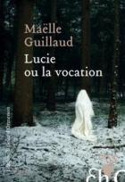 Lucie-Ou-la-Vocation