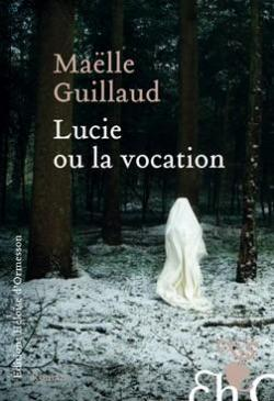 Lucie-Ou-la-Vocation