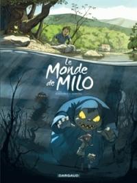 Le monde de Milo T1